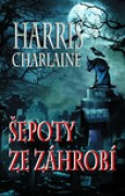 Download epoty ze zhrob (Harper Connelly Mysteries, #1) books