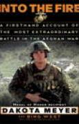 Download Into the Fire: A Firsthand Account of the Most Extraordinary Battle in the Afghan War pdf / epub books
