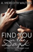 Download Find You in the Dark (Find You in the Dark, #1) books