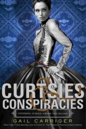 Reading books Curtsies & Conspiracies (Finishing School, #2)