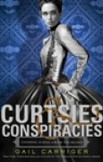 Download Curtsies & Conspiracies (Finishing School, #2) pdf / epub books