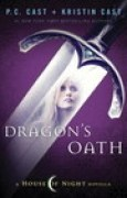 Download Dragon's Oath (House of Night Novellas, #1) books