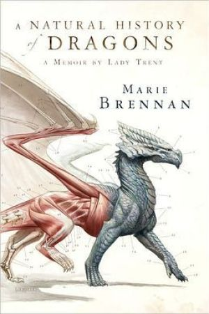 read online A Natural History of Dragons (The Memoirs of Lady Trent #1)