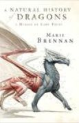 Download A Natural History of Dragons (The Memoirs of Lady Trent, #1) books