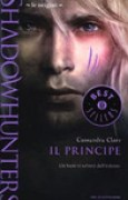 Download Il principe (Shadowhunters - Le origini, #2) books