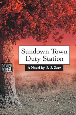 Sundown Town Duty Station