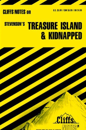 Cliffs Notes on Stevenson's Treasure Island and Kidnapped pdf books