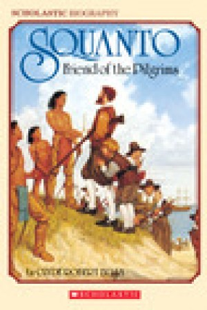 read online Squanto, Friend Of The Pilgrims