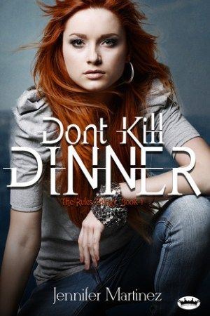 read online Don't Kill Dinner (The Rules, #1)