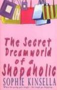 Download The Secret Dreamworld of a Shopaholic (Shopaholic, #1) books