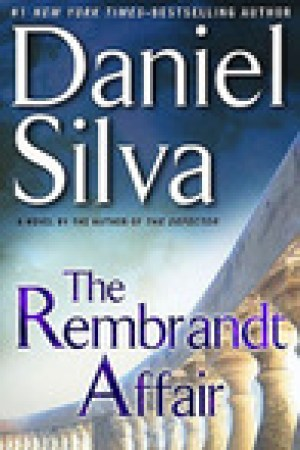 read online The Rembrandt Affair (Gabriel Allon, #10)