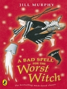 Download A Bad Spell for the Worst Witch (Worst Witch, #3)