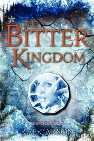 read online The Bitter Kingdom (Fire and Thorns, #3)