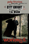 City Knight: Working It (City Knight #1)