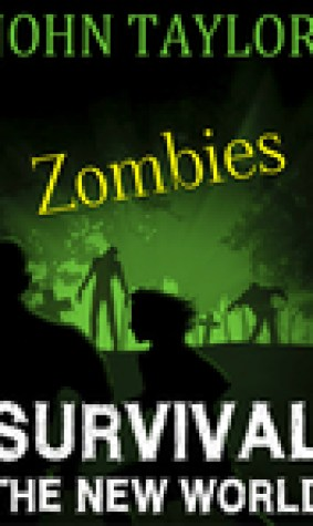 zombies: Survival (The New World, Book 1)