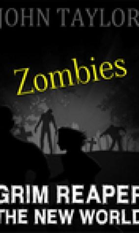 Zombies: Grim Reaper: (The New World, Book 3)