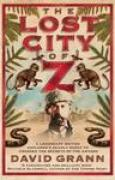 Download The Lost City of Z: A Legendary British Explorer's Deadly Quest to Uncover the Secrets of the Amazon books