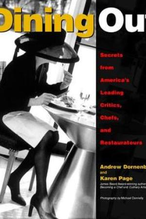 Reading books Dining Out: Secrets from America's Leading Critics, Chefs, and Restaurateurs