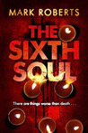 The Sixth Soul (DCI Rosen, #1)