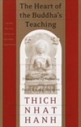 Download The Heart of the Buddha's Teaching: Transforming Suffering into Peace, Joy, and Liberation pdf / epub books