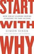 Download Start with Why: How Great Leaders Inspire Everyone to Take Action books