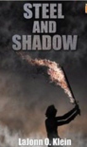 Steel and Shadow: An Epic Fantasy