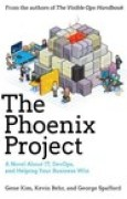 Download The Phoenix Project: A Novel About IT, DevOps, and Helping Your Business Win books