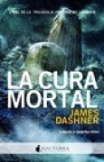 Download La cura mortal (El corredor del laberinto, #3) books