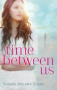 Download Time Between Us (Time Between Us, #1) books