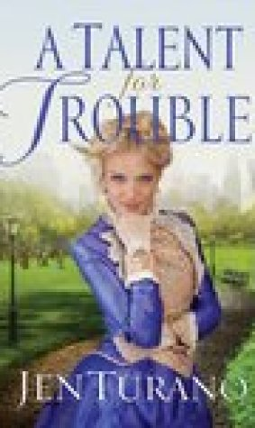 A Talent for Trouble (Ladies of Distinction, #3)