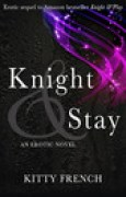 Download Knight & Stay (Knight, #2) pdf / epub books