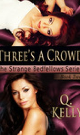 Three's a Crowd (Strange Bedfellows, #2)