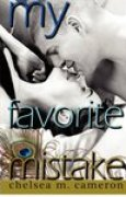 Download My Favorite Mistake (My Favorite Mistake, #1) books