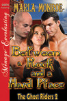 Between a Rock and a Hard Place (The Ghost Riders, #2)