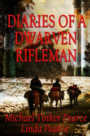 read online Diaries of a Dwarven Rifleman