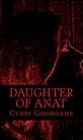 Daughter of Anat (Marked Like Me, #4)