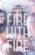 Download Fire with Fire (Burn for Burn, #2) books