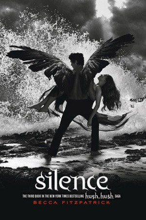 Reading books Silence (Hush, Hush, #3)