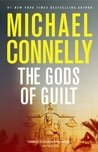 The Gods of Guilt (Mickey Haller, #6; Harry Bosch Universe, #23)