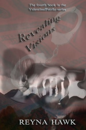 read online Revealing Visions (Valentine/Petrilo #4)