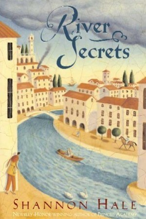 Reading books River Secrets (The Books of Bayern, #3)