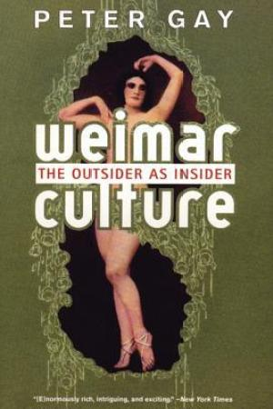 Reading books Weimar Culture: The Outsider as Insider