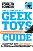 Download Geek Toys Guide: Make a Real Light Saber and 64 Other Amazing Geek Toys books
