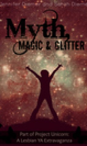 Myth, Magic and Glitter
