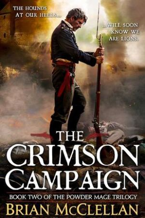 The Crimson Campaign Powder Mage