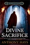 The Divine Sacrifice (Arthurian Mysteries, #2)