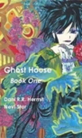Ghost House: Book One