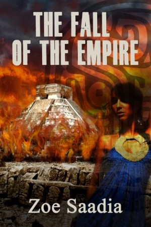 read online The Fall of the Empire (The Rise of the Aztecs, #5)