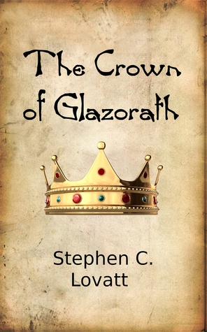 The Crown of Glazorath (Resurgence #2)
