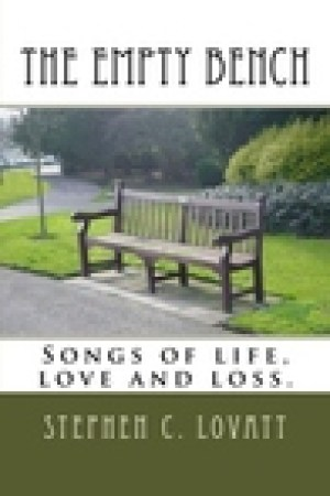 read online The Empty Bench: Songs of life, love and loss.